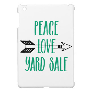 Peace Love Yard Sale Arrow Line iPad Mini Cover