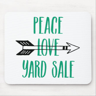 Peace Love Yard Sale Arrow Line Mouse Pad