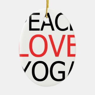Peace Love & Yoga Ceramic Ornament