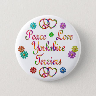PEACE LOVE YORKSHIRE TERRIERS BUTTON