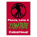 Peace Love ZOMBIE Christmas Funny Greeting Card