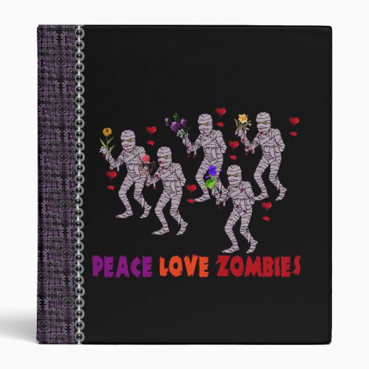 Peace Love Zombies 3 Ring Binder