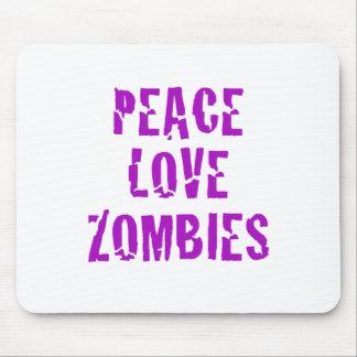 Peace Love Zombies Mouse Pad