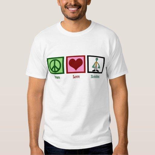 Peace Love Zombies Tee Shirts