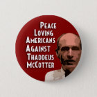 Peace Loving Americans Against McCotter Pinback Button