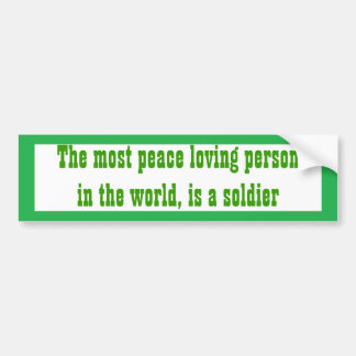 Peace loving bumper sticker
