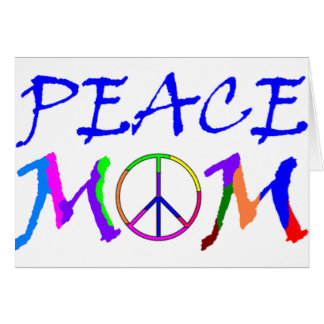 Peace Mom Card