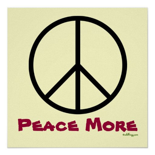 PEACE MORE Poster