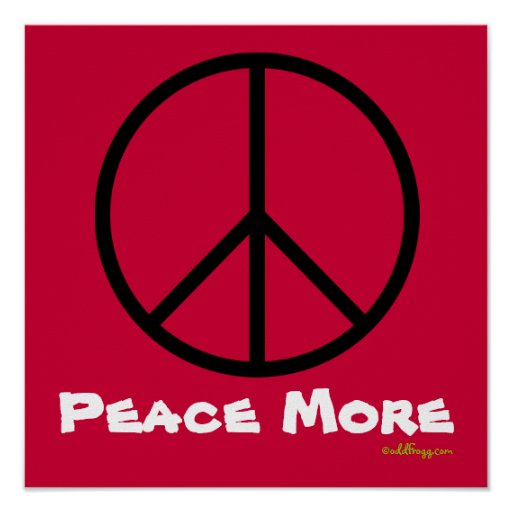 PEACE MORE Red Poster