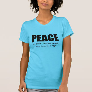 PEACE No More Huting People T-Shirt
