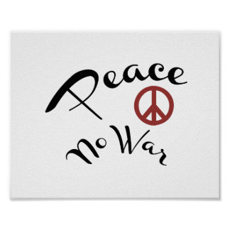Peace No War Poster  (standard picture frame size)