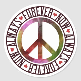 Peace Now Always Forever Classic Round Sticker