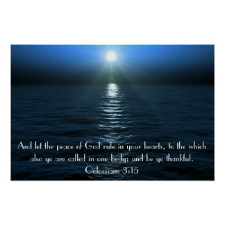 Peace of God bible verse Colossians 3:15 Poster