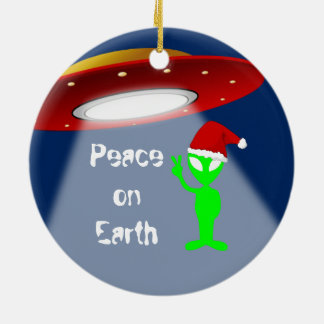 Peace on Earth Alien Funny Ceramic Ornament