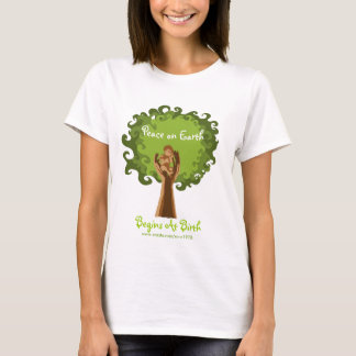 Peace on Earth begins...midwife T-Shirt