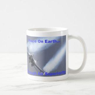 Peace On Earth...Through Air Superiority Coffee Mug