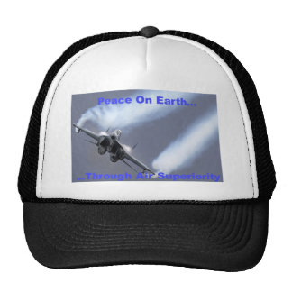 Peace On Earth...Through Air Superiority Trucker Hat