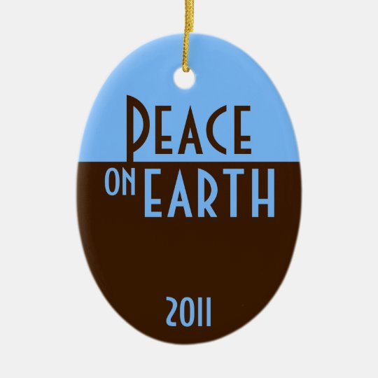 Peace on Earth with custom year Ceramic Ornament