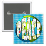 Peace on w/Earth Flowers Pinback Button