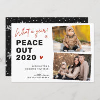 Peace Out 2020 Happy New Year 2 Photo Holiday Card