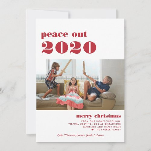 Peace Out 2020  Merry Christmas Holiday Photo