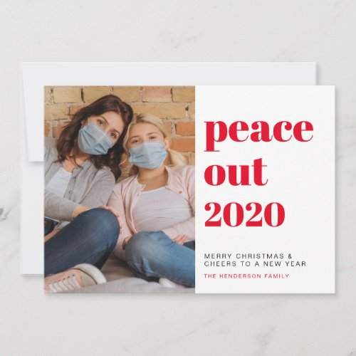Peace Out 2020 Photo New Year Cheers Christmas Holiday Card