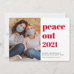"""Peace Out 2021 Photo New Year Cheers Christmas Holiday Card<br><div class=""""desc"""">Cool Merry Christmas and Happy New Years holiday flat card to say peace out and goodbye to a tough 2020. You can personalize with your photo next to """"Peace Out 2021"""" in modern red typography and with your greeting (initially set to Merry Christmas and Cheers to a New Year"""").</div>"""