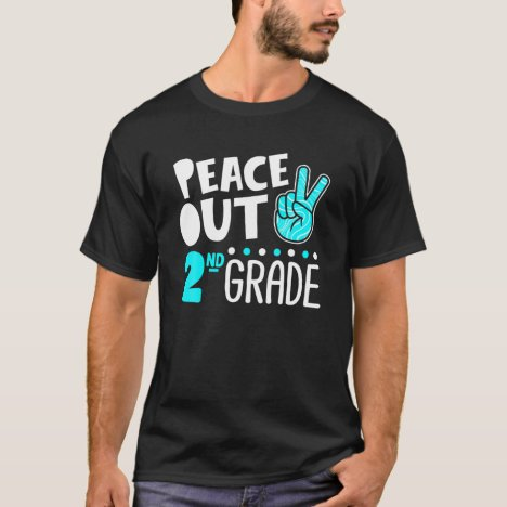Peace Out 2Nd Grade Graduation Last Day School 202 T-Shirt