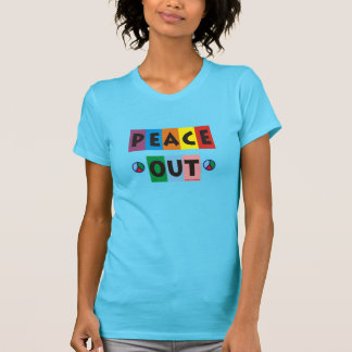 Peace Out Ladies T-Shirt
