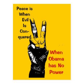 peace, Peace is When EvilIsCon-quered, WhenObam... Postcard