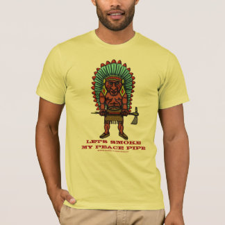 Peace pipe funny Indian t-shirt design