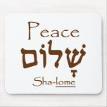Peace (Shalom) in Hebrew Mouse Pad