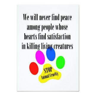 "Peace STOP ANIMAL CRUELTY 5x7 Prints/Invitations 5"" X 7"" Invitation Card"