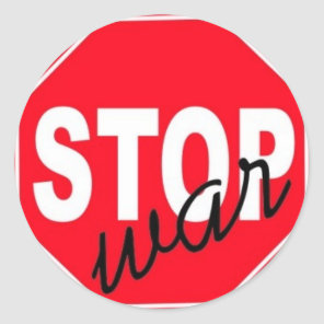 Peace Stop War Classic Round Sticker