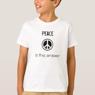 peace symbol, Peace, is the answer T-Shirt