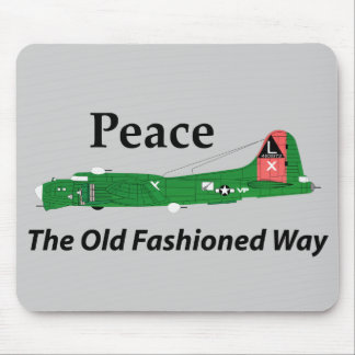 Peace The Old Fashioned Way Mouse Pad