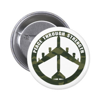 Peace Through Strength 2 Inch Round Button
