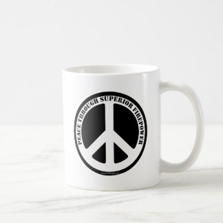 Peace Through Superior Firepower Coffee Mug