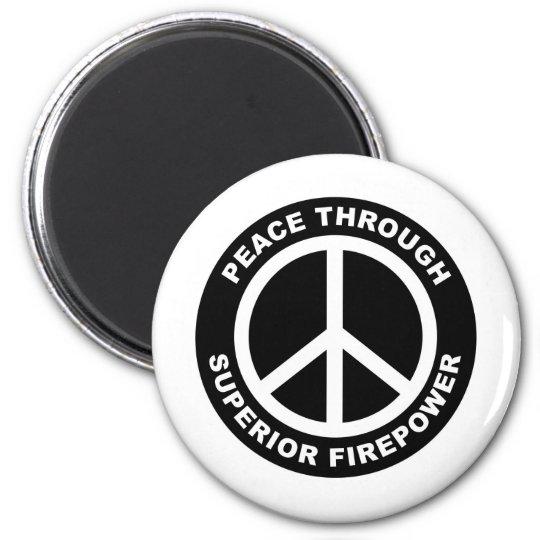 Peace Through Superior Firepower Magnet