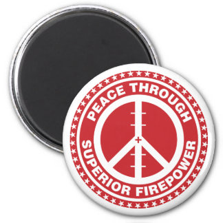 Peace Through Superior Firepower - Red Magnet