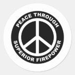 Peace Through Superior Firepower Round Stickers
