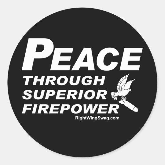 Peace Through Superior Firepower Sticker