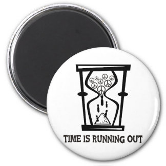 Peace - Time Is Running Out 2 Inch Round Magnet