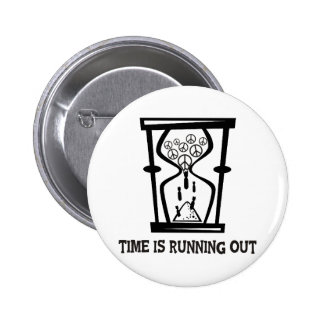 Peace - Time Is Running Out Pinback Button