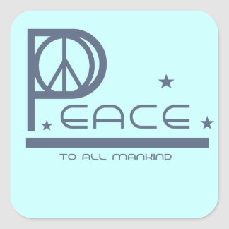 Peace to All Mankind T-shirts and Gifts Square Sticker