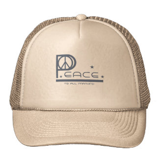 Peace to All Mankind Trucker Hat
