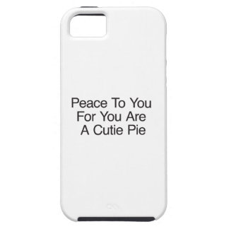 Peace To You For You Are A Cutie Pie iPhone 5 Cover