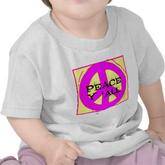 Peace Y ALL 4 T-shirt