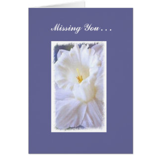 Peaceful and Pure Card-Missing You Card