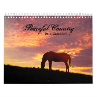Peaceful Country  2015 Calendar
